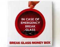 Break in case of fire